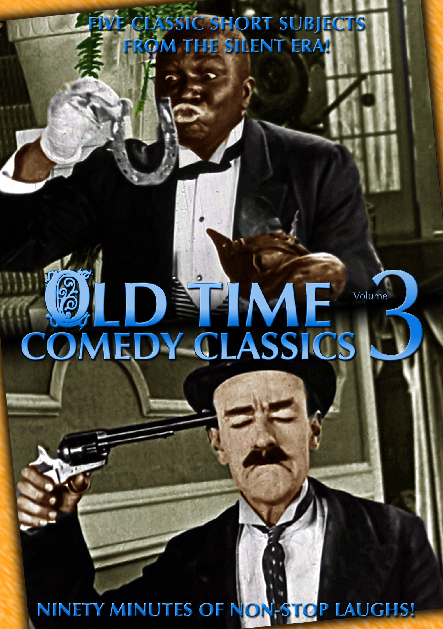 Old Time Comedy Classics Volume 3