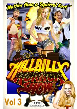 Hillbilly Horror Show 3, Year: 2014,Cast : hillbilly_horror_show_3.mov, Director: Sharif Salama